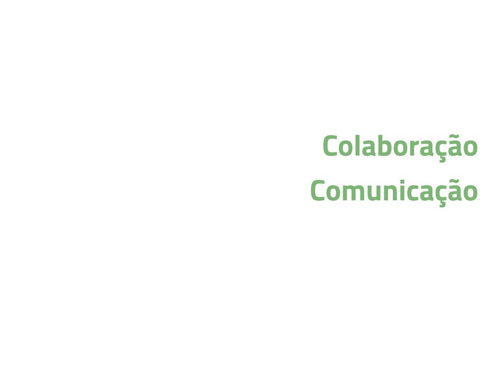 Colaboração Comunicação