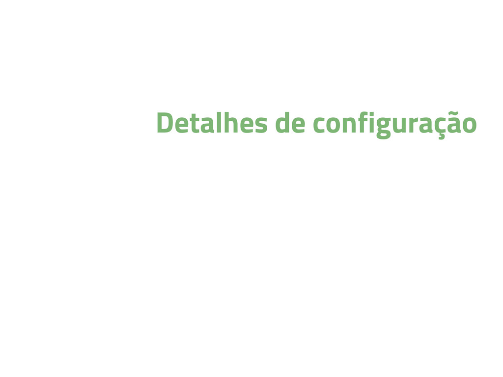 Detalhes de configuração