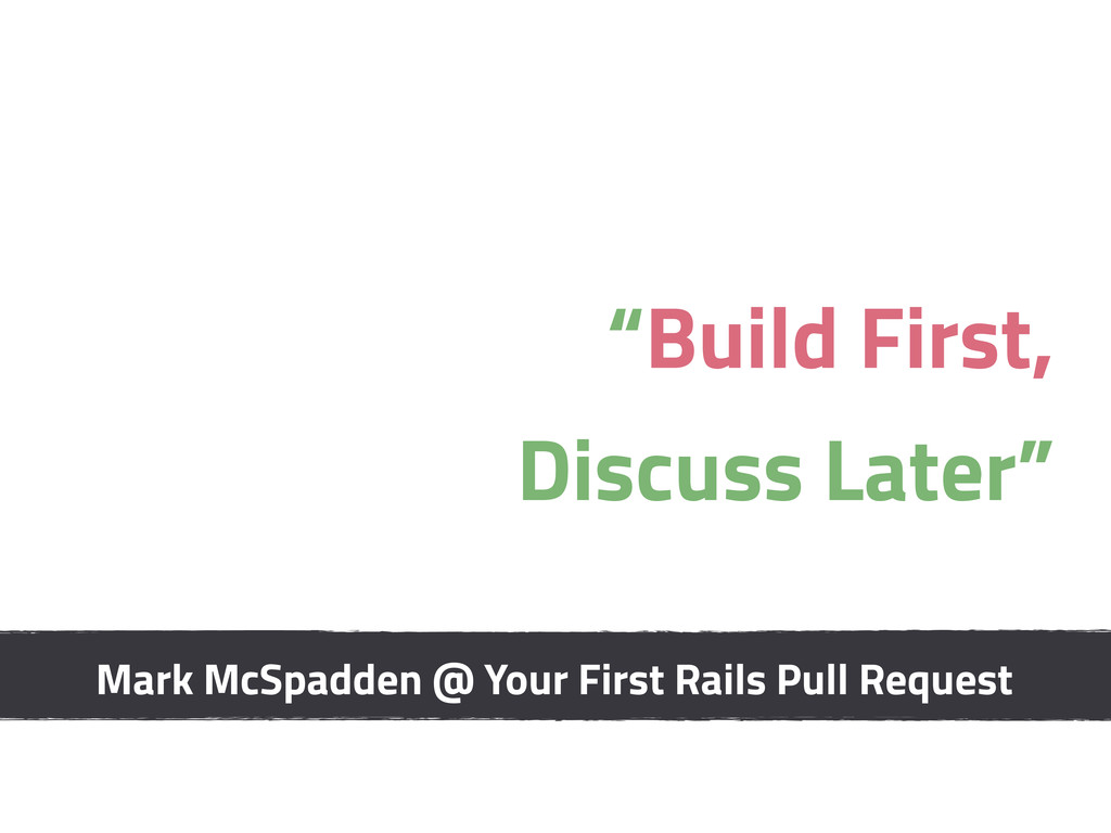 """""""Build First, Discuss Later"""" Mark McSpadden @ Y..."""