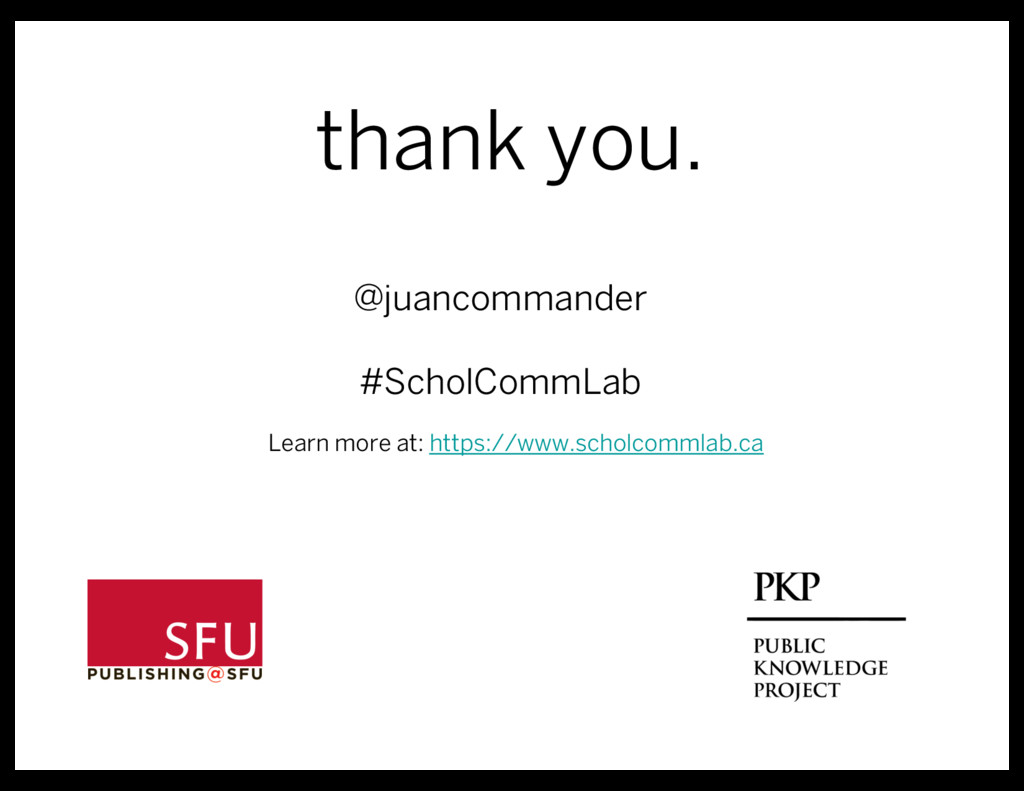 @juancommander #ScholCommLab thank you. Learn m...