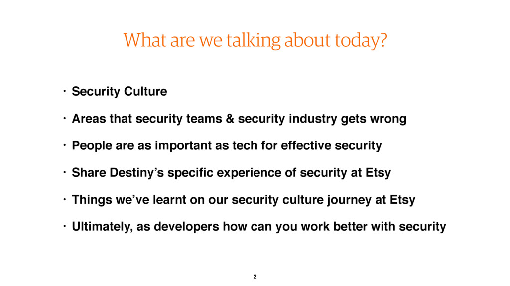 2 What are we talking about today? • Security C...