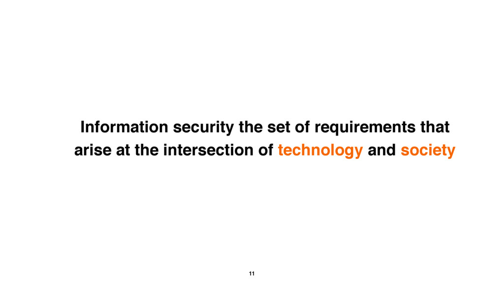 11 Information security the set of requirements...