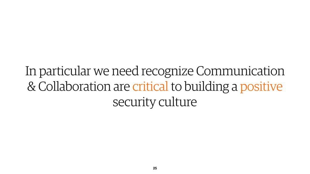 25 In particular we need recognize Communicatio...
