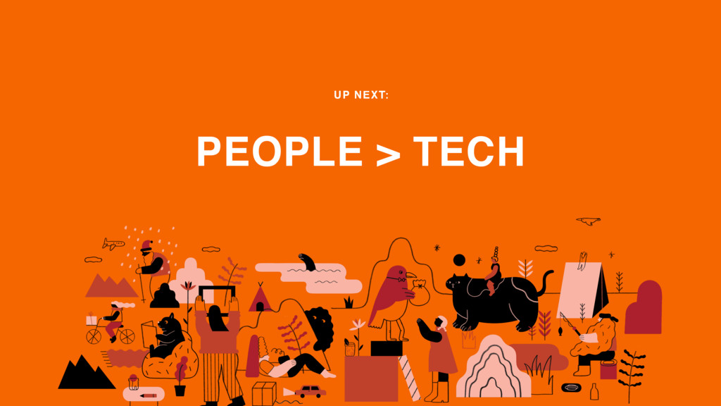 PEOPLE > TECH UP NEXT: