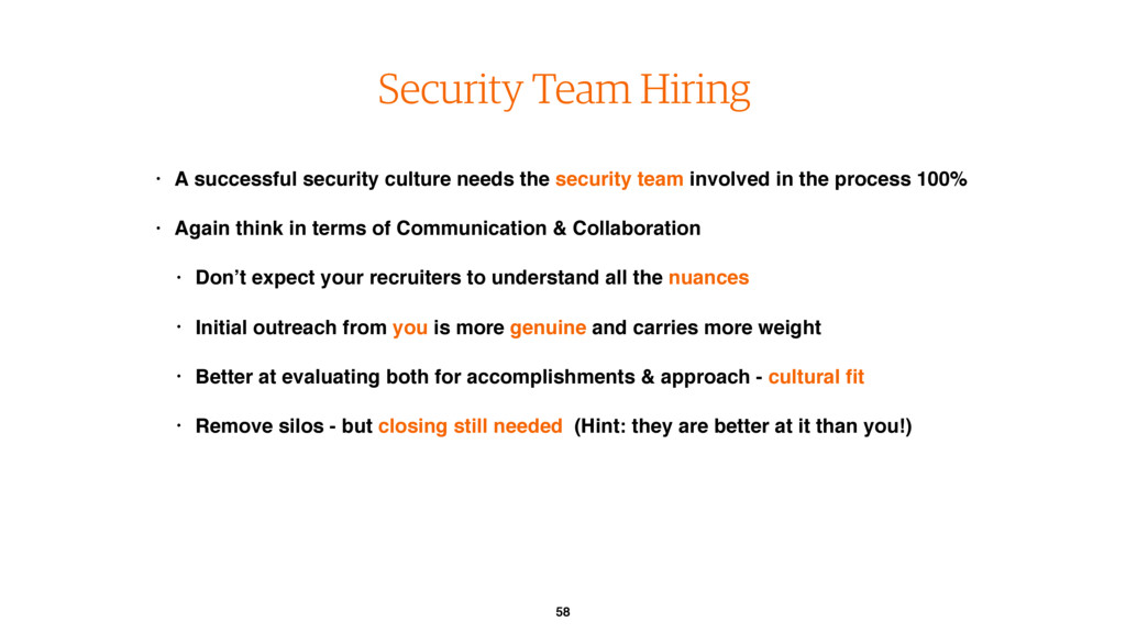58 Security Team Hiring • A successful security...
