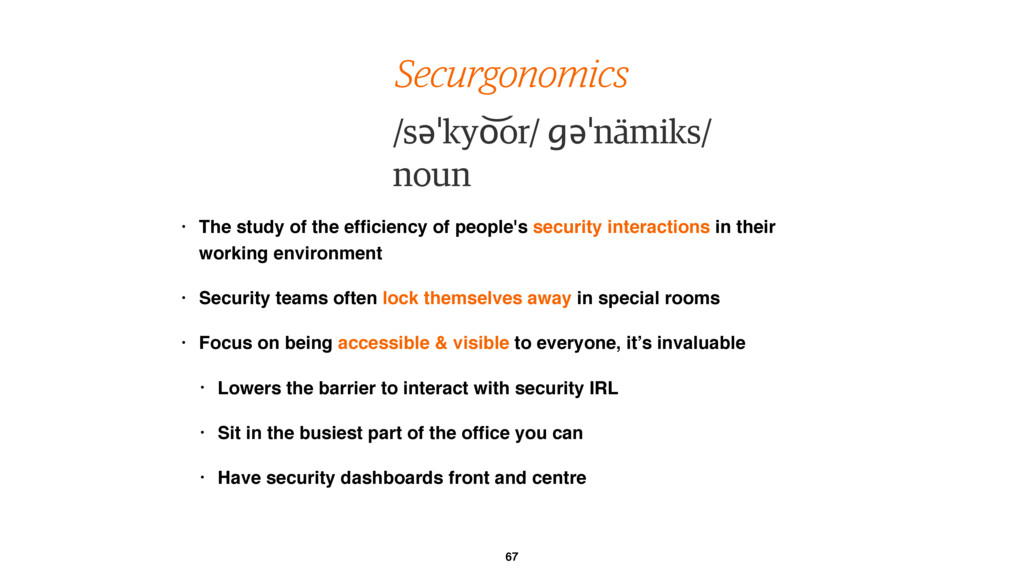 67 Securgonomics • The study of the efficiency ...