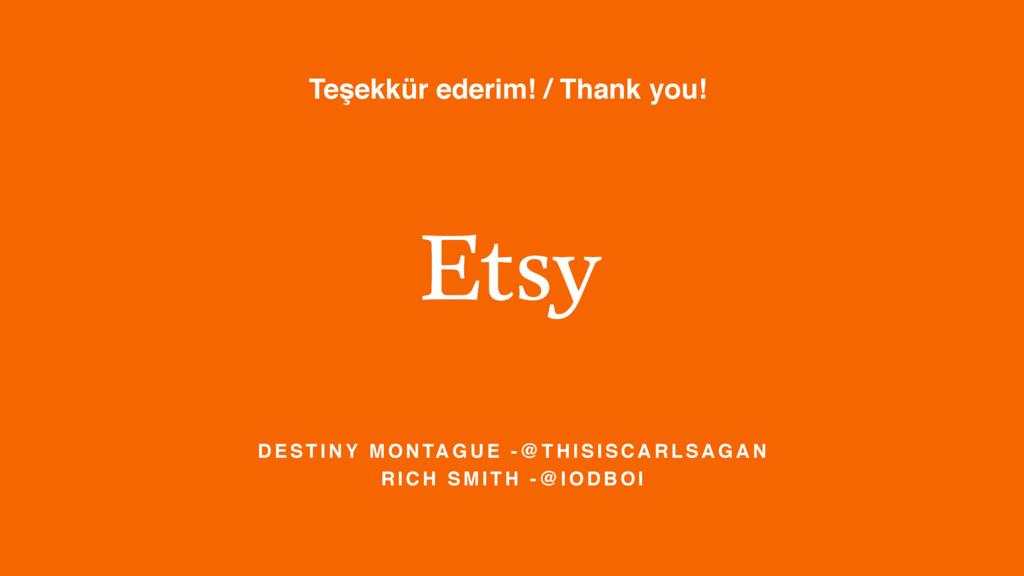 Teşekkür ederim! / Thank you! D E S T I N Y M O...