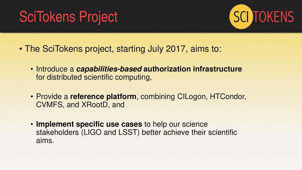 SciTokens Project • The SciTokens project, star...