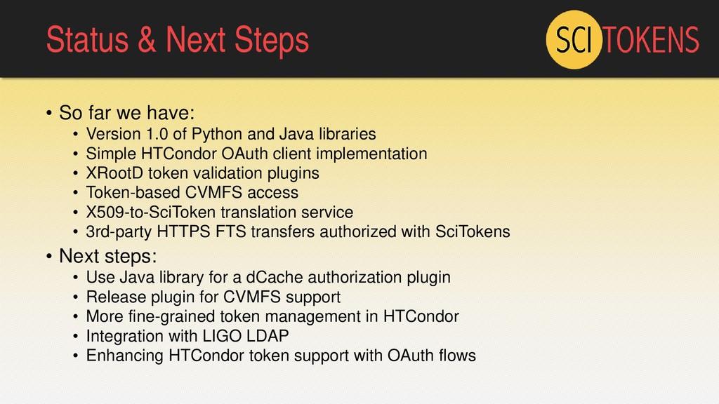 Status & Next Steps • So far we have: • Version...