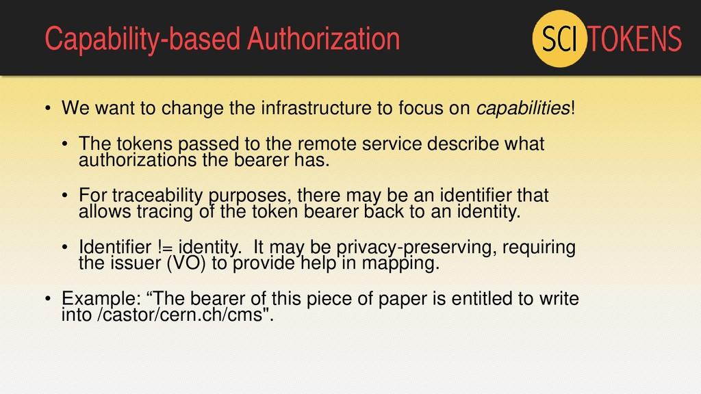 Capability-based Authorization • We want to cha...