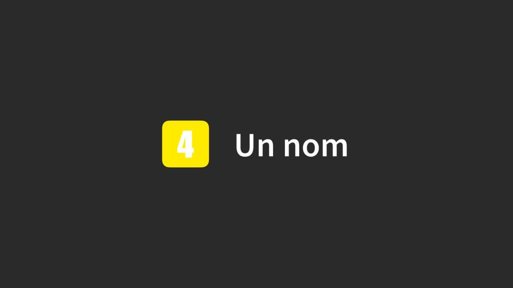 Un nom 4