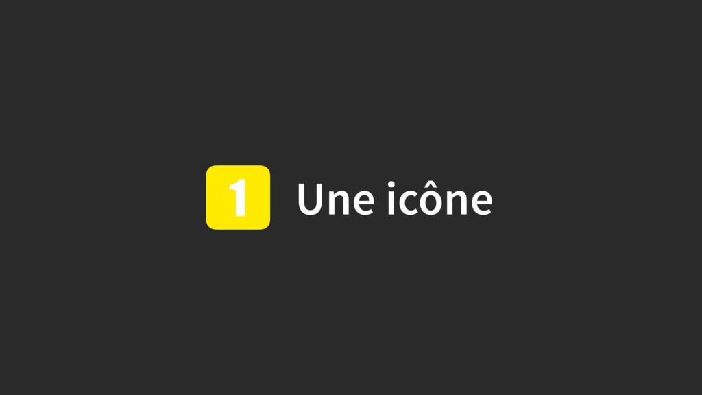 Une icône 1