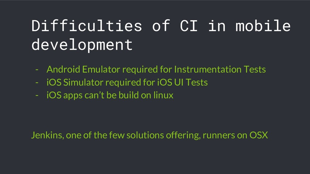 Difficulties of CI in mobile development - Andr...