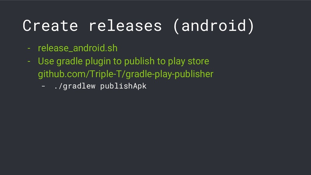 Create releases (android) - release_android.sh ...