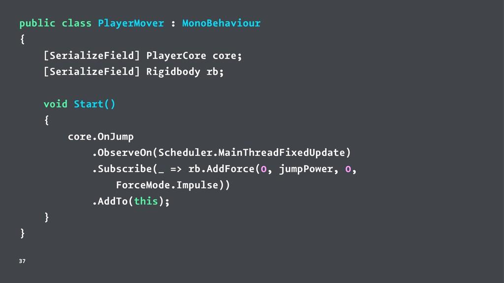 public class PlayerMover : MonoBehaviour { [Ser...