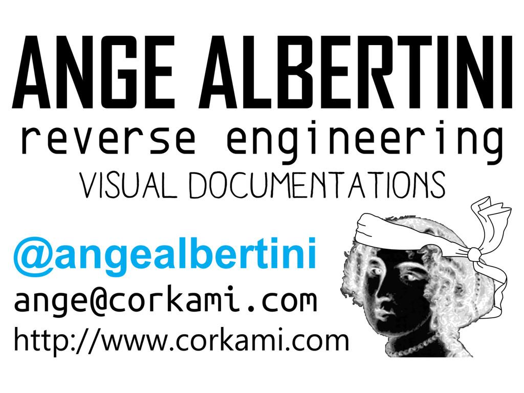Ange Albertini reverse engineering visual docum...