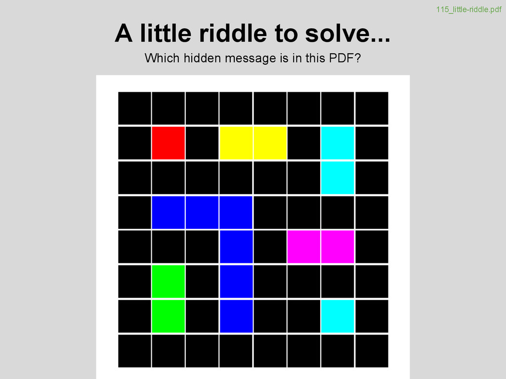 A little riddle to solve... Which hidden messag...