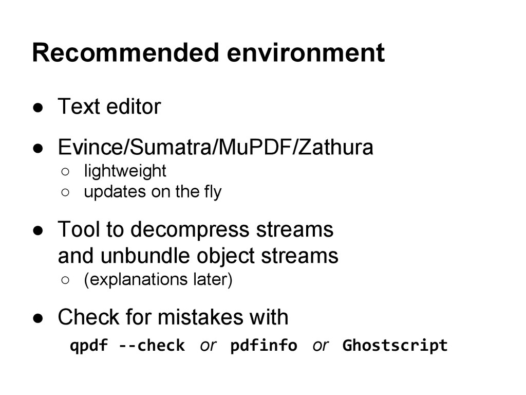 Recommended environment ● Text editor ● Evince/...