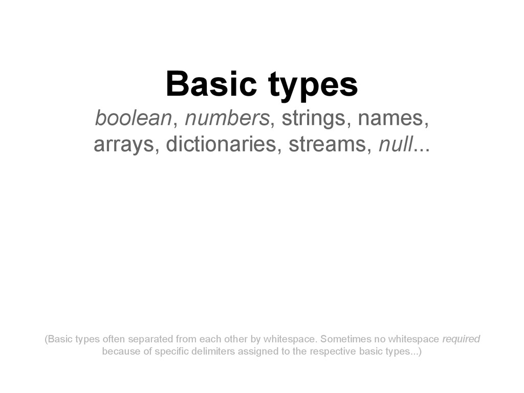 Basic types boolean, numbers, strings, names, a...