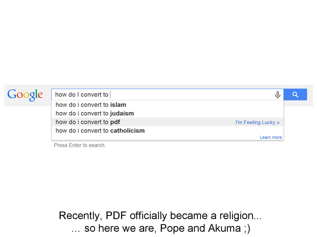 Recently, PDF officially became a religion... …...