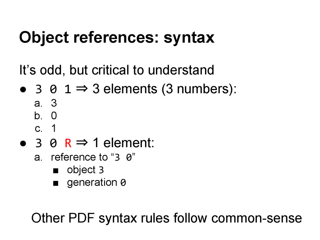 Object references: syntax It's odd, but critica...
