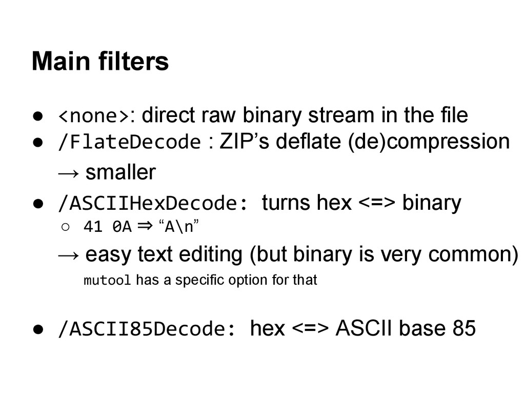 Main filters ● <none>: direct raw binary stream...