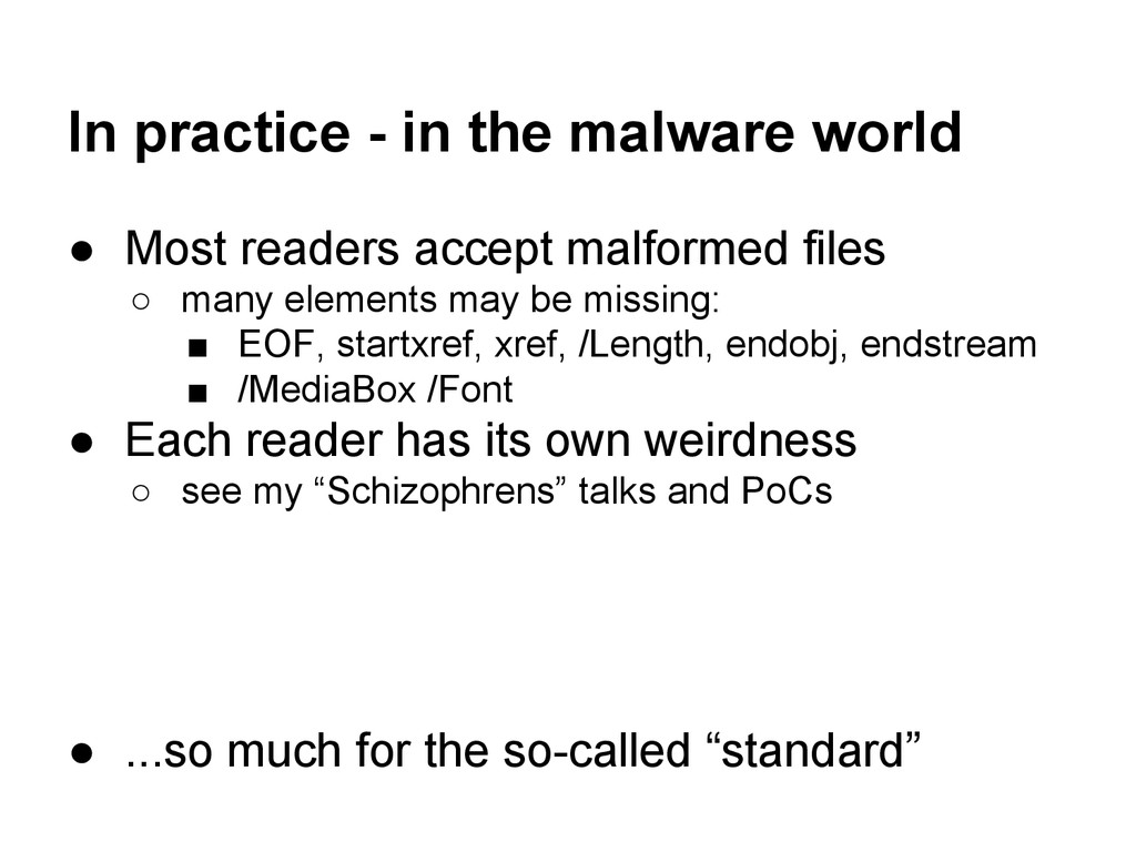 In practice - in the malware world ● Most reade...