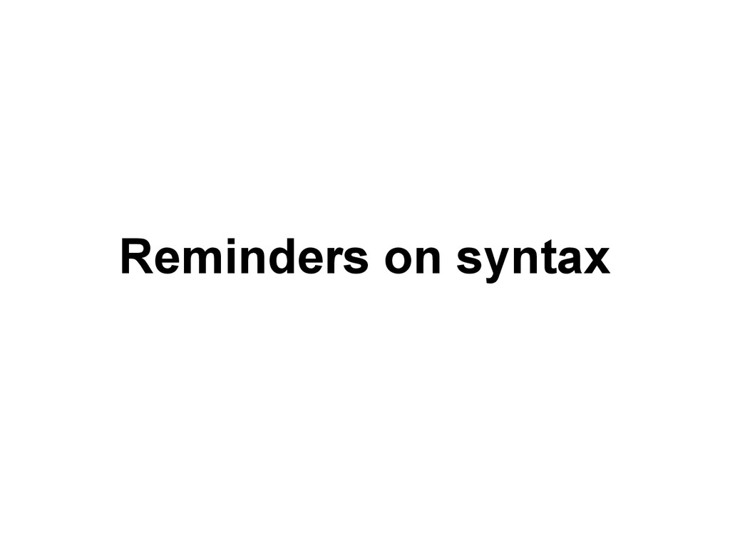 Reminders on syntax