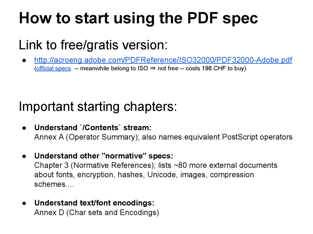 How to start using the PDF spec Link to free/gr...