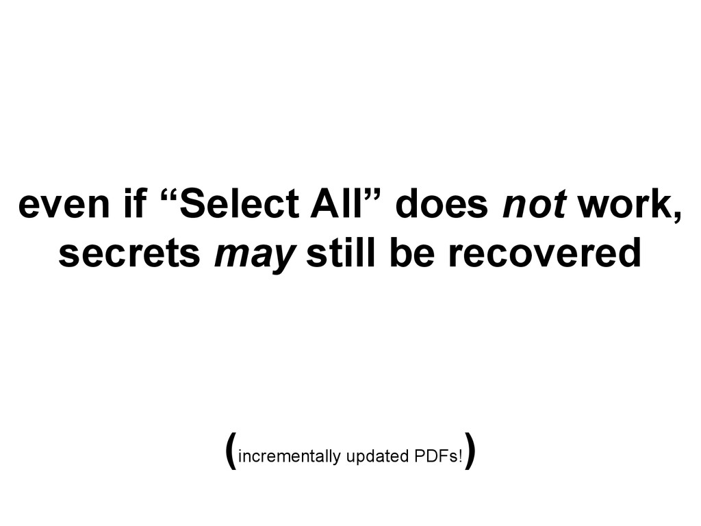 "even if ""Select All"" does not work, secrets may..."