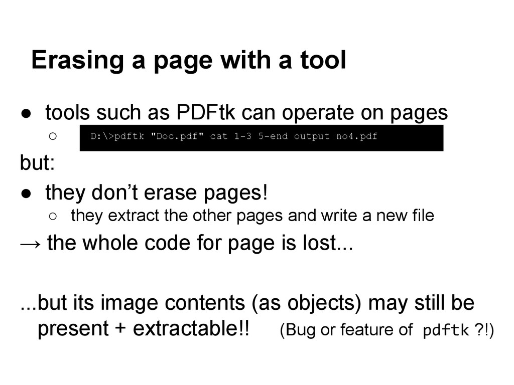 ● tools such as PDFtk can operate on pages ○ bu...