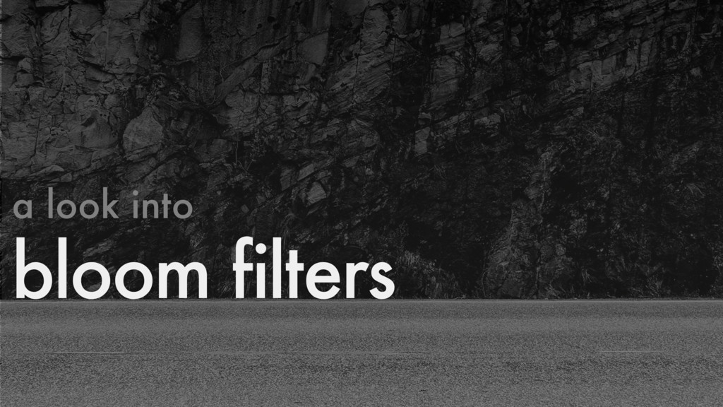 a look into bloom filters