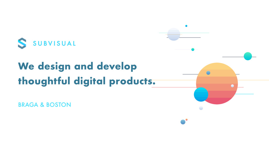 We design and develop thoughtful digital produc...