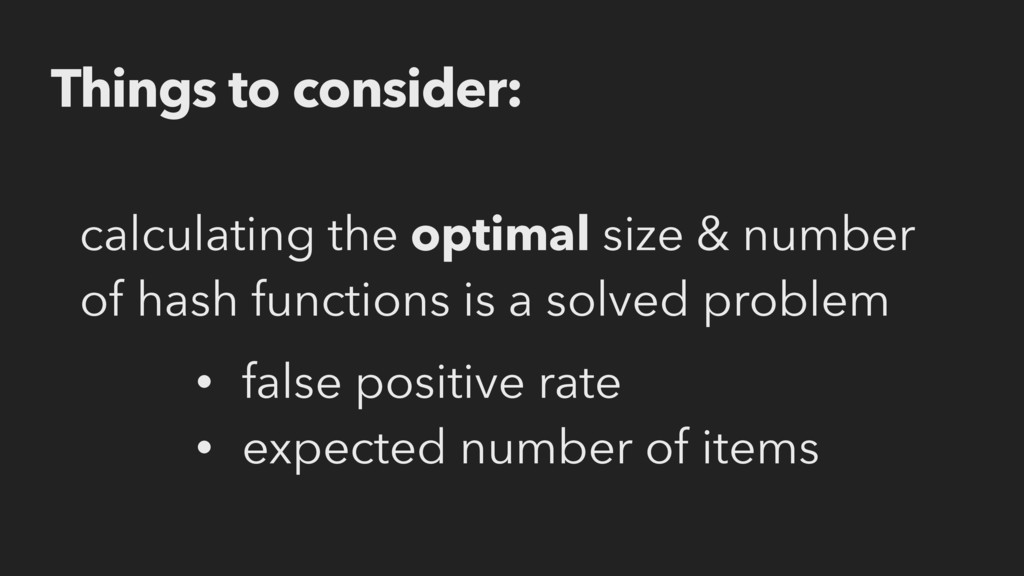 calculating the optimal size & number of hash f...