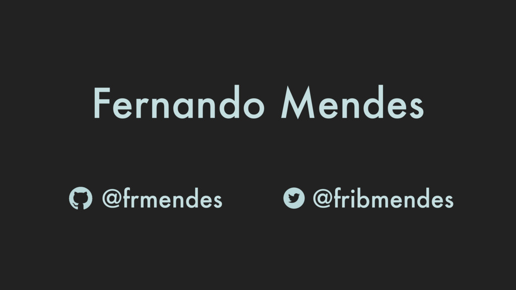 @fribmendes @frmendes Fernando Mendes