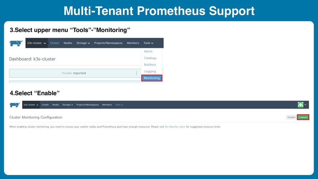 Multi-Tenant Prometheus Support 3.Select upper ...