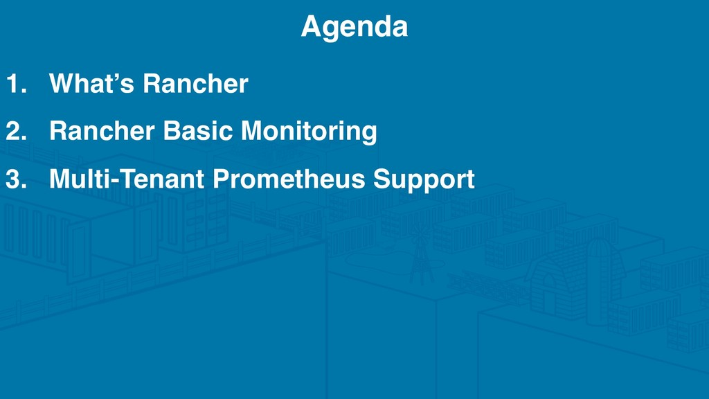 1. What's Rancher 2. Rancher Basic Monitoring 3...