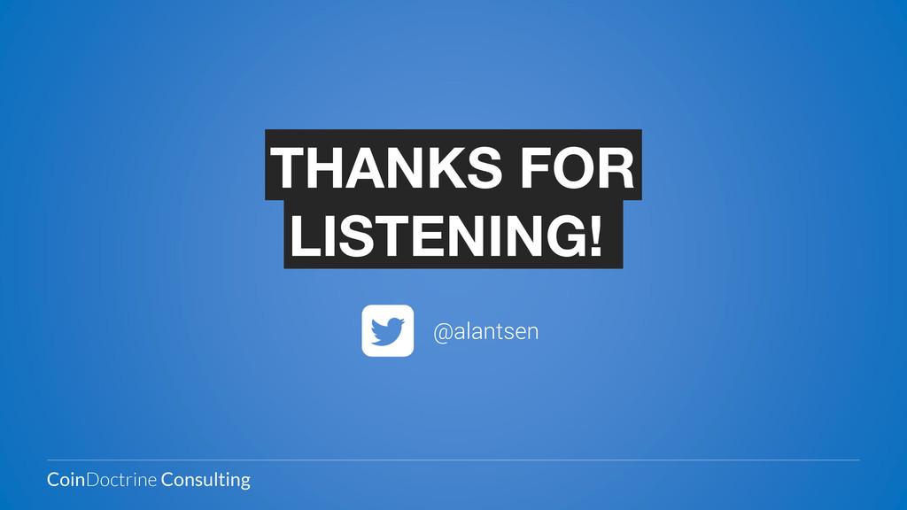 @alantsen THANKS FOR LISTENING! CoinDoctrine Co...
