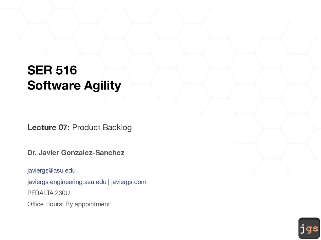 jgs SER 516 Software Agility Lecture 07: Produc...