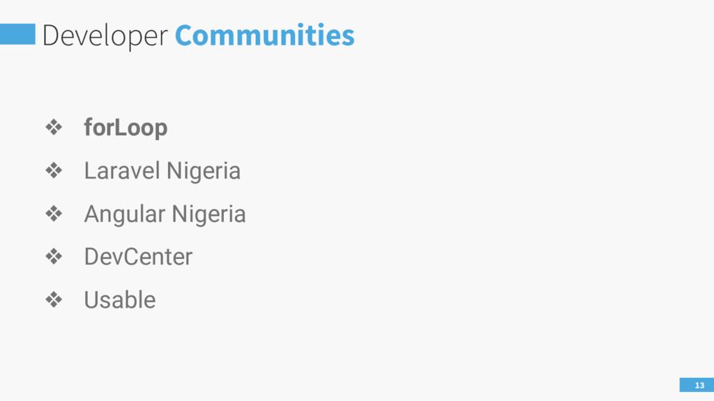 Developer Communities 13 ❖ forLoop ❖ Laravel Ni...