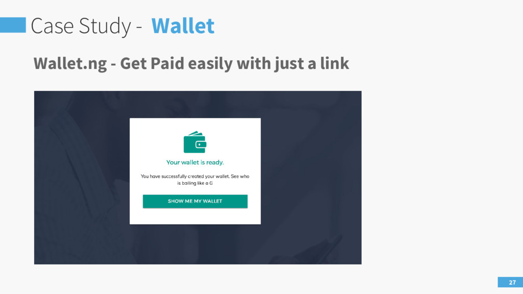 Case Study - Wallet 27 Wallet.ng - Get Paid eas...