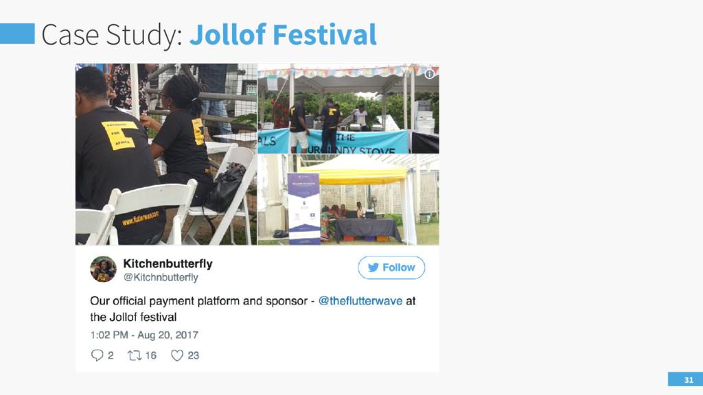 Case Study: Jollof Festival 31