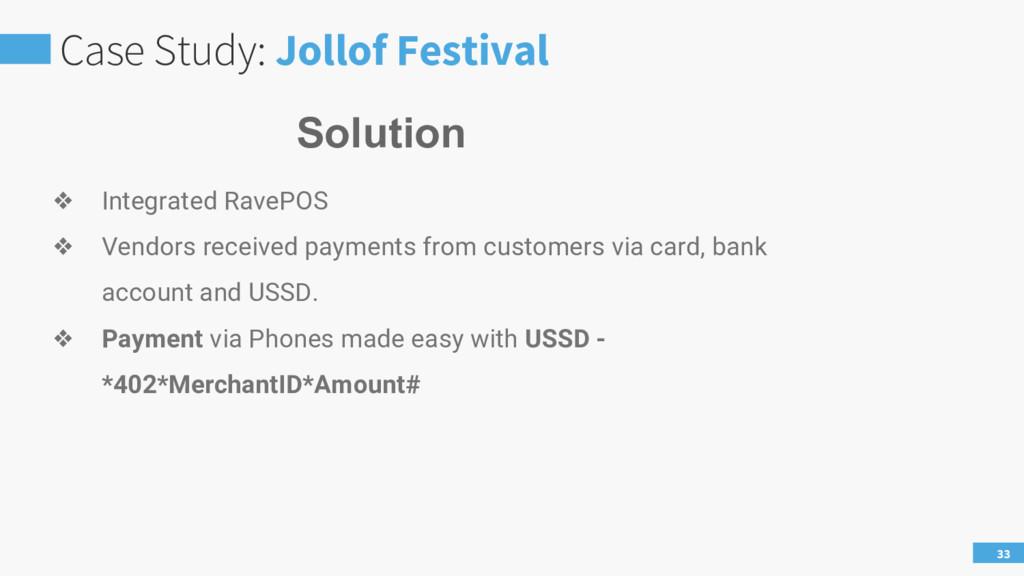 Case Study: Jollof Festival 33 ❖ Integrated Rav...