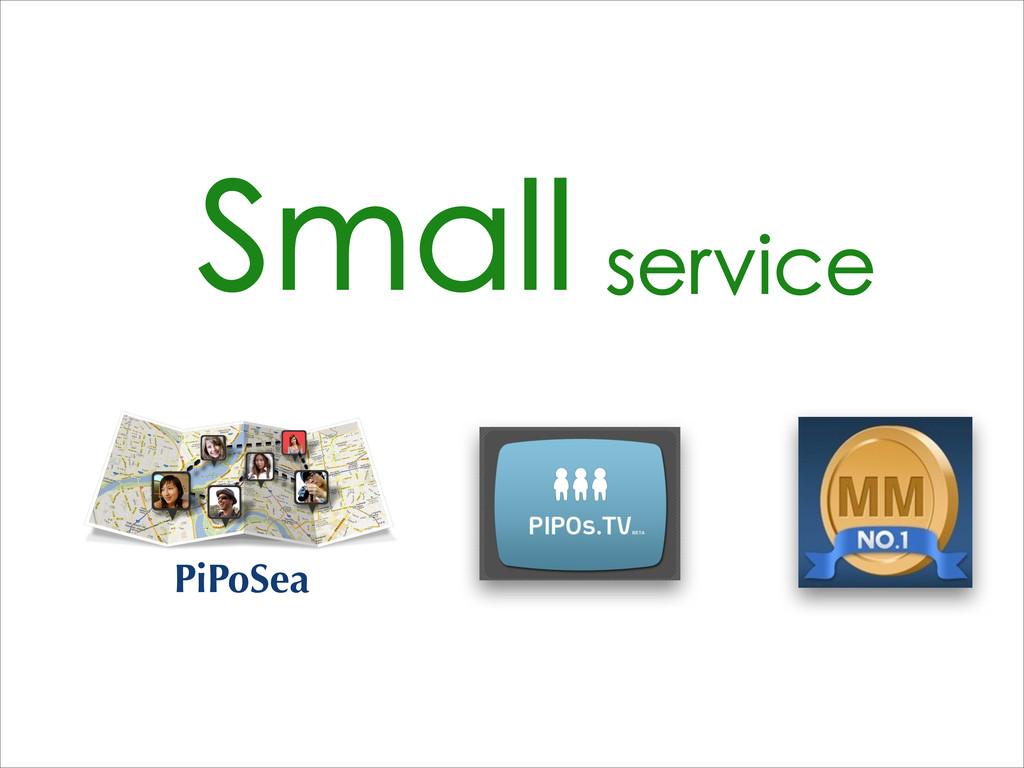 Small service PiPoSea