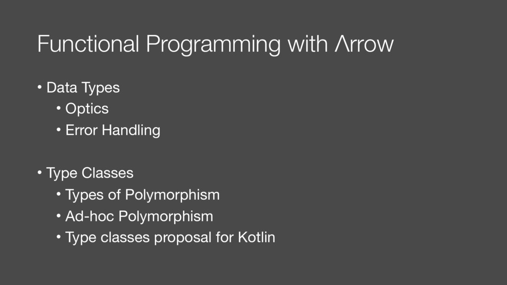 Functional Programming with Λrrow • Data Types ...