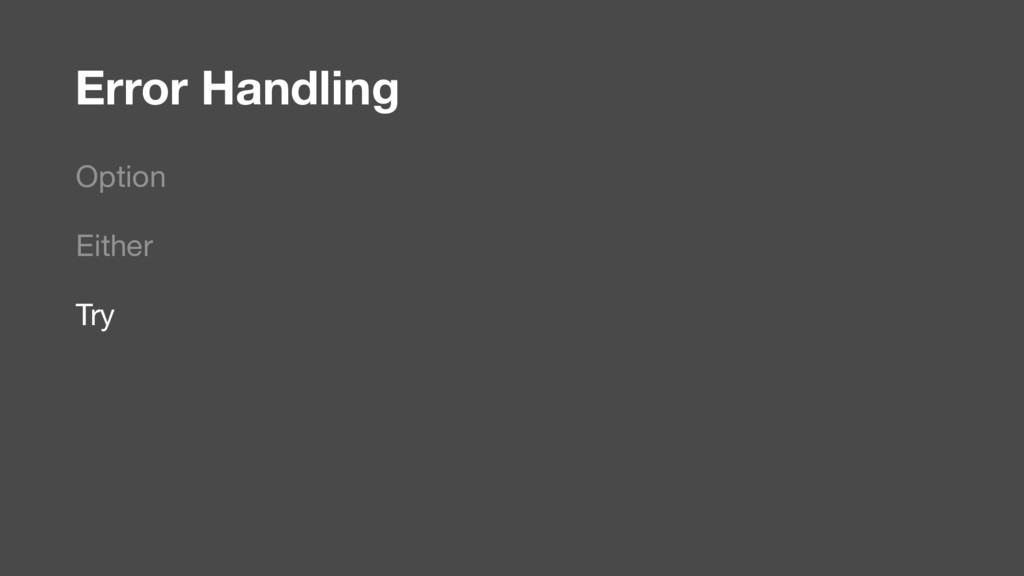 Error Handling Option Either Try
