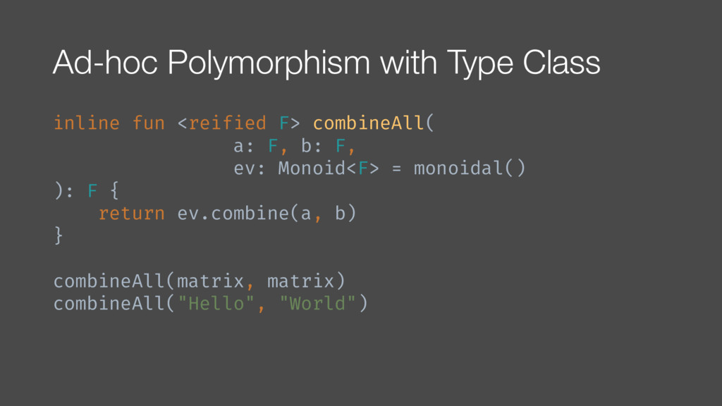 Ad-hoc Polymorphism with Type Class inline fun ...