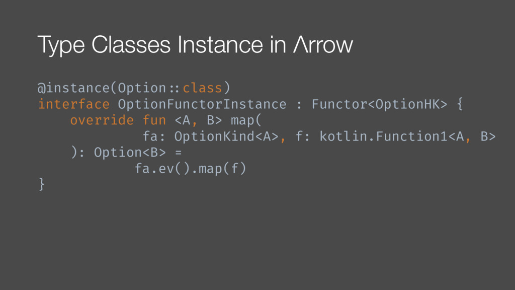 Type Classes Instance in Λrrow @instance(Option...