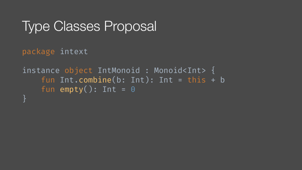 Type Classes Proposal package intext instance o...