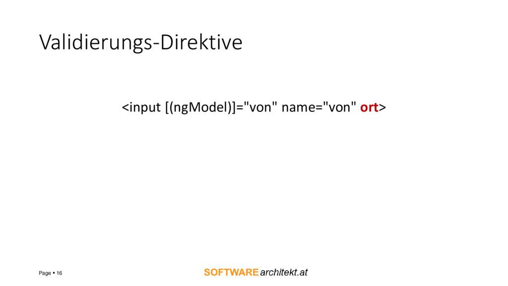 """Validierungs-Direktive <input [(ngModel)]=""""von""""..."""